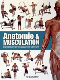 Ricardo Canovas - Anatomie & musculation - Développez votre puissance musculaire.