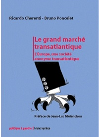 Deedr.fr Le grand marché transatlantique - Les multinationales contre la démocratie Image