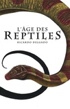 Ricardo Delgado et James Sinclair - L'âge des Reptiles - Tribal Warfare suivi de The Hunt.