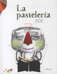 Ricardo Gomez et Tesa Gonzalez - La pasteleria.