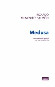 Ricardo Menéndez Salmon - Medusa.