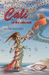 Ricardo Montserrat - Cali et les oiseaux.