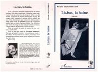 Ricardo Montserrat - Les périlleuses mémoires de Tito Perrochet Tome 2 : Là-bas, la haine.