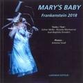 Ricardo Montserrat et Esther Mollo - Mary's Baby - Frankenstein 2018.