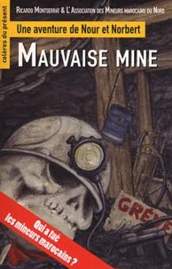 Ricardo Montserrat - Mauvaise Mine - Une aventure de Nour et Norbert.