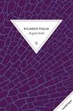 Ricardo Piglia - .