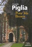 Ricardo Piglia - Pour Ida Brown.