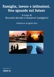 Riccardo Bonato et Giovanni Castiglioni - Famiglia, lavoro e istituzioni - Uno sguardo sul futuro.