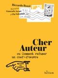 Riccardo Bozzi - Cher auteur - Ou comment refuser un chef-d'oeuvre.