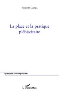 Riccardo Campa - La place et la pratique plébiscitaire.