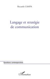 Riccardo Campa - Langage et stratégie de communication.