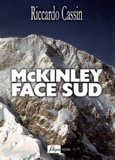 Riccardo Cassin - McKinley face sud.