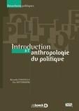Riccardo Ciavolella et Eric Wittersheim - Introduction à l'anthropologie politique.