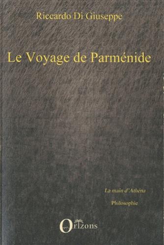Riccardo Di Giuseppe - Le Voyage de Parménide.
