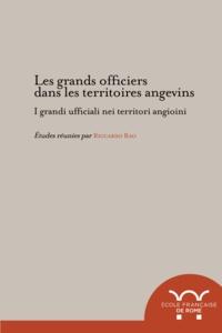 Riccardo Rao - Les grands officiers dans les territoires angevins.
