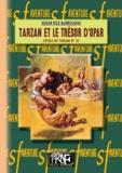 Rice burroughs Edgar - Tarzan et le tresor d'opar.