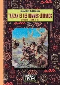 Rice burroughs Edgar - Tarzan et les hommes-leopards : le cycle de tarzan n 18.