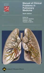 Richard A Bordow et Andrew L Ries - Manual of Clinical Problems in Pulmonary Medicine.