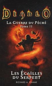 Richard-A Knaak - Diablo La Guerre du Péché N° 2 : Les écailles du serpent.