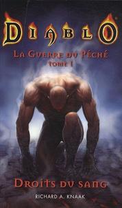 Richard-A Knaak - Diablo La Guerre du Péché Tome 1 : Droits du sang.