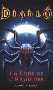 Richard A. Knaak - Diablo  : La Lune de l'Araignée.