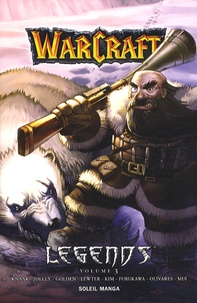 Richard A. Knaak et Dan Jolley - Warcraft Legends Tome 3 : .