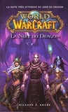 Richard A. Knaak - World of Warcraft  : La Nuit du dragon.