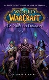 Richard A. Knaak - World of Warcraft - La nuit du dragon.