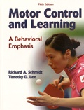 Richard-A Schmidt et Timothy D. Lee - Motor Control and Learning - A Behavioral Emphasis.