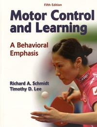 Richard-A Schmidt et Timothy D. Lee - Motor Control and Learning - A Behavioral Emphasis.