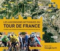 Richard Abraham - Les ascensions mythiques du Tour de France.