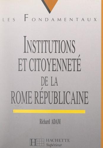 Institutions et citoyenneté de la Rome républicaine