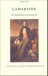 Richard Alix - Lamartine - un sportsman français.