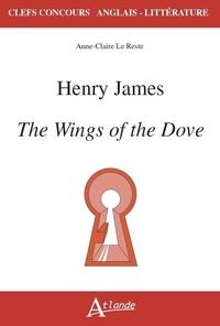 Richard Anker et Xavier Kalck - The Wings of the Dove - Henry James.