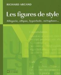 Richard Arcand - Les figures de style - Allégorie, ellipse, hyperbole, métaphore....