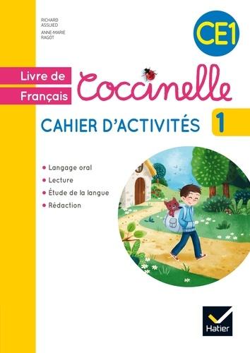 Richard Assuied et Anne-Marie Ragot - Français CE1 Coccinelle - Cahier d'activités 1.