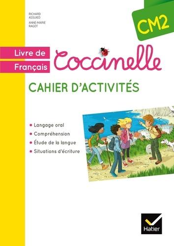 Richard Assuied et Anne-Marie Ragot - Français CM2 - Cahier d'activités.
