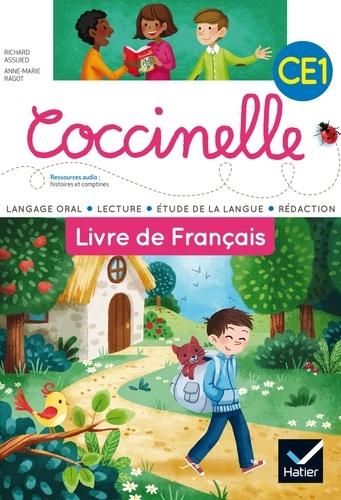 Richard Assuied et Anne-Marie Ragot - Livre de français CE1 Coccinelle.