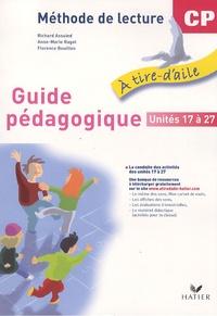 Richard Assuied et Anne-Marie Ragot - Méthode de lecture Guide pédagogique CP - Unités 17 à 28.
