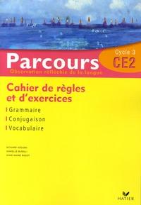 Richard Assuied et Danielle Buselli - Parcours CE2 Observation réfléchie de la langue - Cahier de règles et d'exercices.