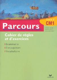 Richard Assuied et Danielle Buselli - Parcours CM1 Observation réfléchie de la langue - Cahier de règles et d'exercices.