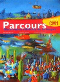 Richard Assuied et Danielle Buselli - Parcours CM1 - Observation réfléchie de la langue.