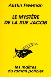 Richard Austin Freeman - Le mystère de la rue Jacob.