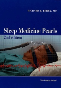 Richard-B Berry - Sleep Medicine Pearls - 2nd Edition.