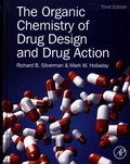 Richard B. Silverman et Mark W. Holladay - The Organic Chemistry of Drug Design and Drug Action.