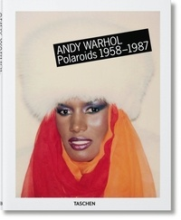Richard B. Woodward et Reuel Golden - Andy Warhol - Polaroids 1958-1987.