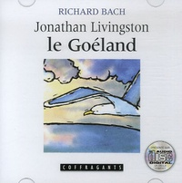 Richard Bach - Jonathan Livingston le Goéland. 1 CD audio
