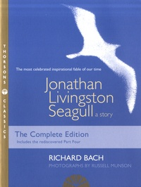 Richard Bach - Jonathan Livingston Seagull, a Story.