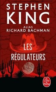 Richard Bachman - Les régulateurs.