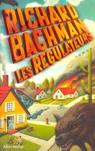 Richard Bachman, Stephen King et Richard Bachman - Les Régulateurs.